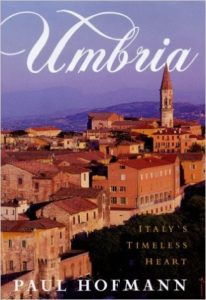 UMBRIA: ITALY'S TIMELESS HEART