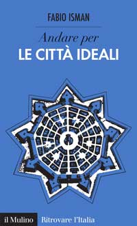 "città ideali - Discover the book ""Umbria: A Cultural Guide"""